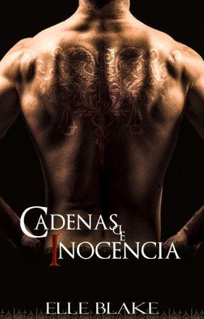 Cadenas de Inocencia by ElleBlake