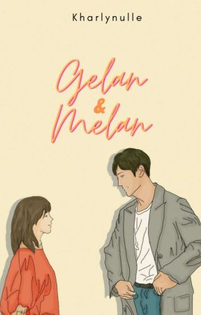 Gelan & Melan by KharlynUlle
