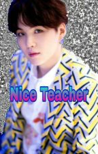 Nice Teacher  M.YG by Jossyxpatrickstar