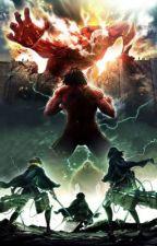 Attack on titan x Titan/Titan shifter reader: The humanity  by TindadoLado-