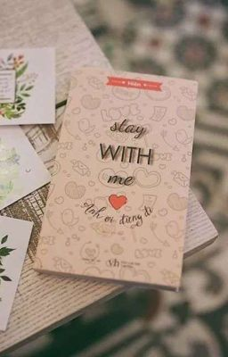 Đọc truyện Stay With Me - Anh ơi đừng đi