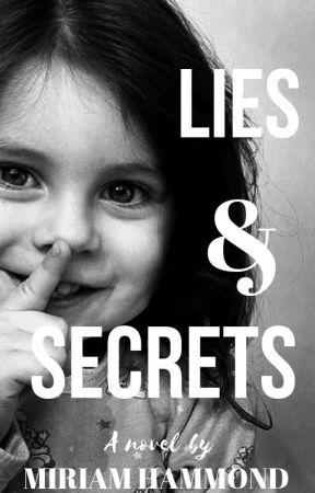 Lies & Secrets. by HammondNovels
