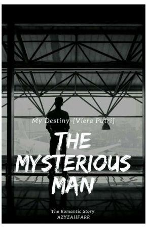 The Mysterious Man-[Viera Putri] by Azyzahfar