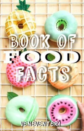 Book of Food Facts ✓ by veneventer1