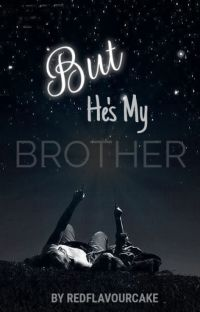 But He's My Brother? cover