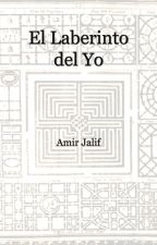 El Laberinto del Yo by amirjalif