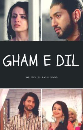 GHAM-E-DIL...... A Rikara OS by aayushis1