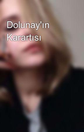 Dolunay'ın Karartısı by _BayanVodka_