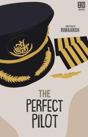 The Perfect Pilot by rimaansh