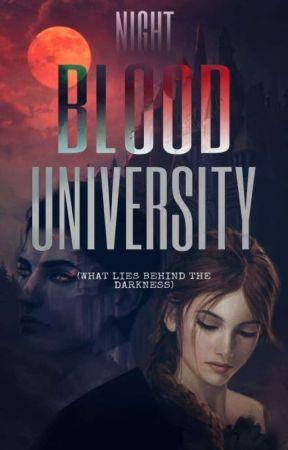 NIGHT BLOOD UNIVERSITY by SELIEMBLADE
