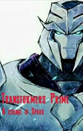 Transformers Prime: A change of Spark (On hold for now) by SuperiorSounders