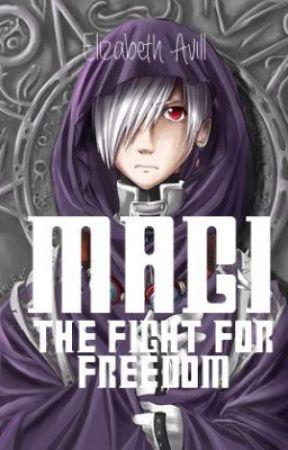 Magi: The Fight for Freedom (Hiatus) by TheBlackSouledFox