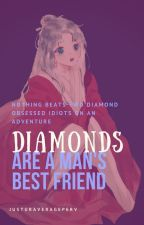 Diamonds are a Man's Best Friend by senecas_beard
