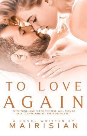 To Love Again by mairisian