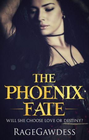 The Phoenix Fate by RageGawdess