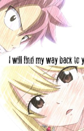 NALU|| I WILL FIND MY WAY BACK TO YOU [COMPLETO] by Fairyheart_220717