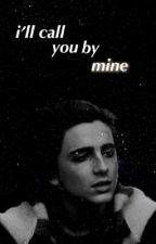 I'll Call You by Mine (boyxboy) by Tomlinsparks