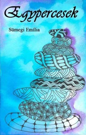 Egypercesek by Sumegi_Emilia