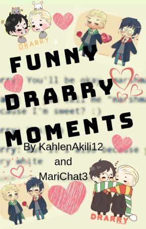 Funny Drarry Moments by KahlenAkinli12