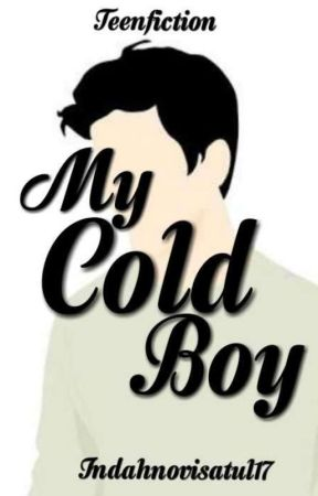 My Cold Boy by indahnovisatul17