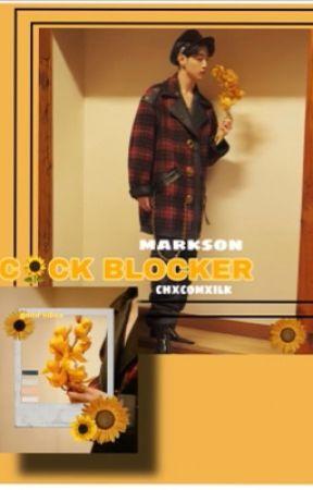 C!!CK BLOCKER [markson] ✔️ by chxcomxilk
