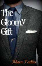 The Gloomy Gift by RheinFathia