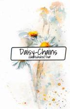 Daisy-Chains || Newtmas by GladYouAskedThat