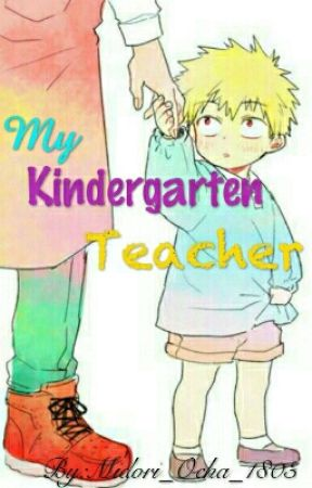 My Kindergarten Teacher by Luna_Spark123