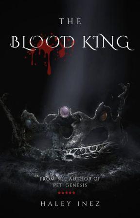 The Blood King by haleyinez