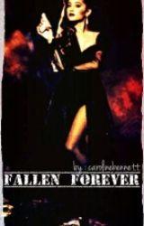 Fallen Forever by CarolineStories