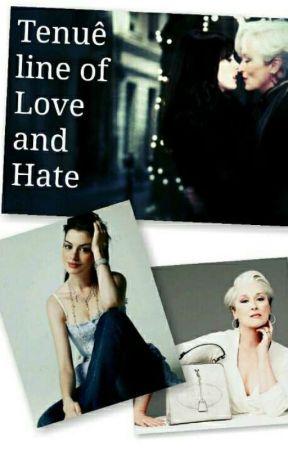 Tenuê line of Love and Hate [Em Hiato] by LaraLobosco