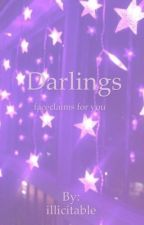 DARLINGS × face claims by illicitable
