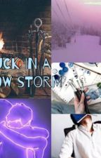 Stuck in a snow storm  by fictionmalec