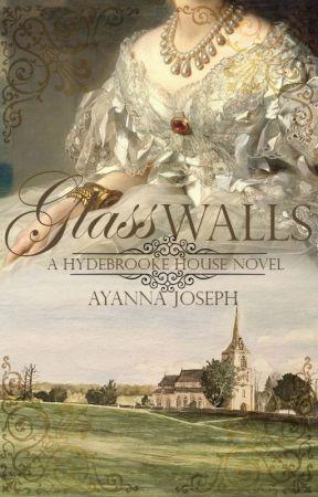 Glass Walls | ✓ by AyannaTheeWriter