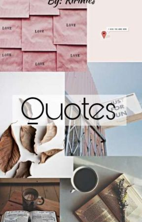Quotes by ririnies