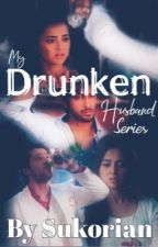 My drunken Husband - RagLak SS (Season 4) by Sukorian