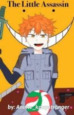 The Little Assassin||Haikyuu x Assassination Classroom crossover|| by Anime_kpopstranger
