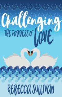 Challenging the Goddess of Love cover