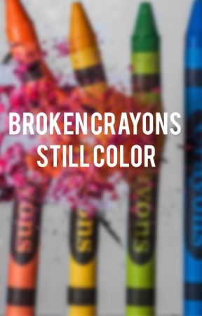 Broken Crayons by HannahbReads
