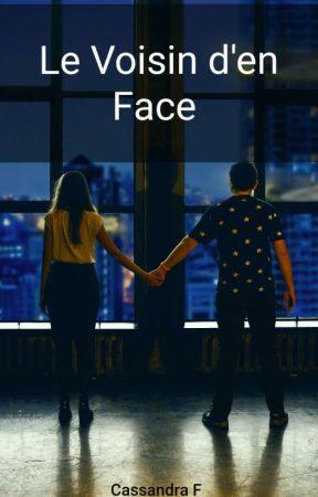 Le voisin d'en face (en Pause) by CassandraF974