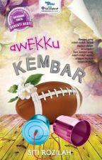 AWEKKU KEMBAR by SitiNovelis