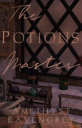The Potions Master (Severus Snape One-Shots/Short Stories) by AmethystRavengrey