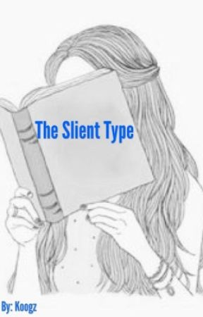 The Silent Type  by LKoogz