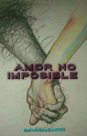 amor no imposible (Editando) by malumaniatica0128