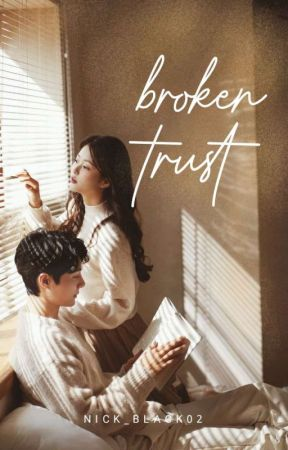 broken trust  by Nick_Black02