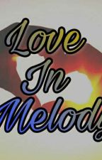 Love in Melody  by SaSaReHa
