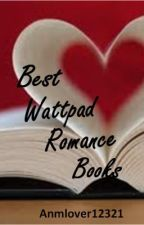 Best Wattpad Romance books by Avadakedavra12321