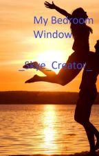 My Bedroom Window by _Skye_Creator_