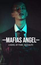 Mafias Angel [finished] by punk_rock4life