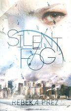 Silent Fog by RPrezlivros